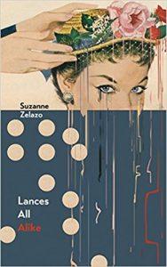 "Cover of Suzanne Zalazo's book ""Lances All Alike"""