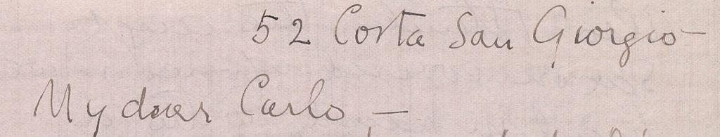 """52 corta San Giorgio-- My dear Carlo --"""
