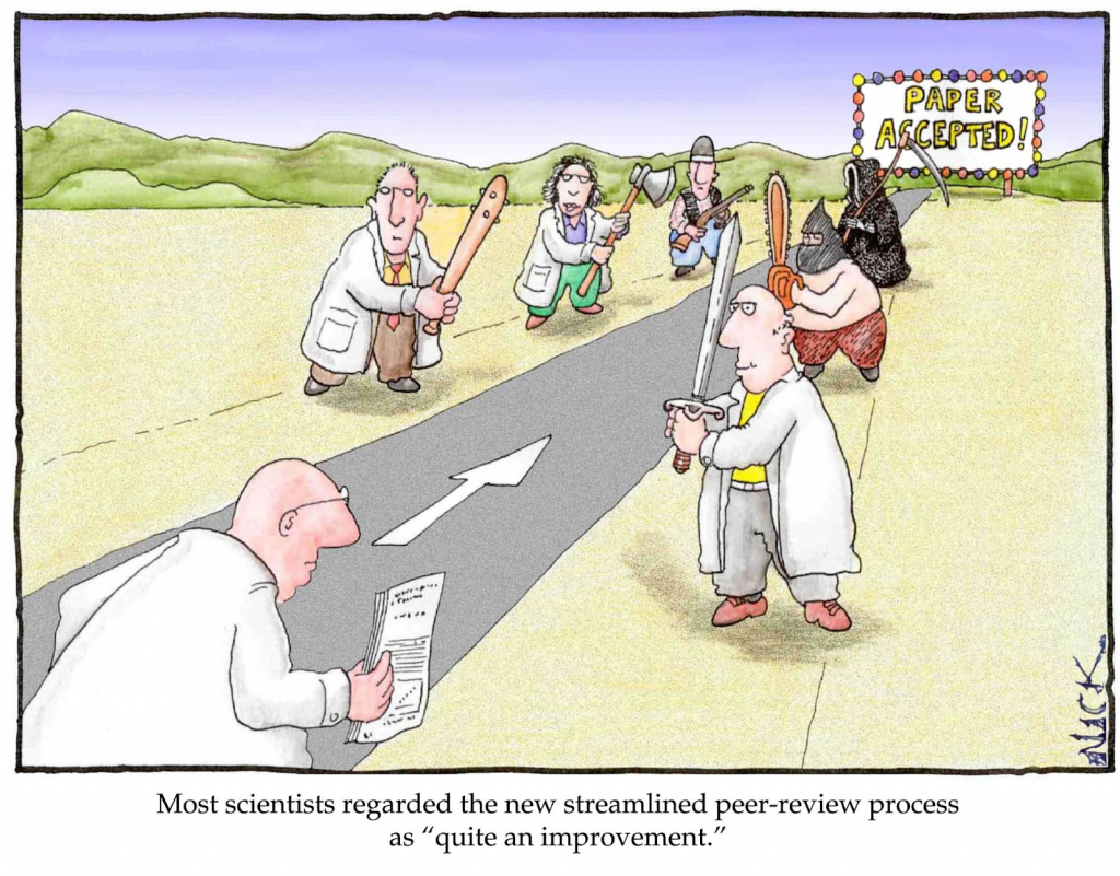 "cartoon showing scientist with paper going through gauntlet of other scientists holding clubs. Caption: Most scientists regarded the new streamlined peer-review process as ""quite an improvement."""